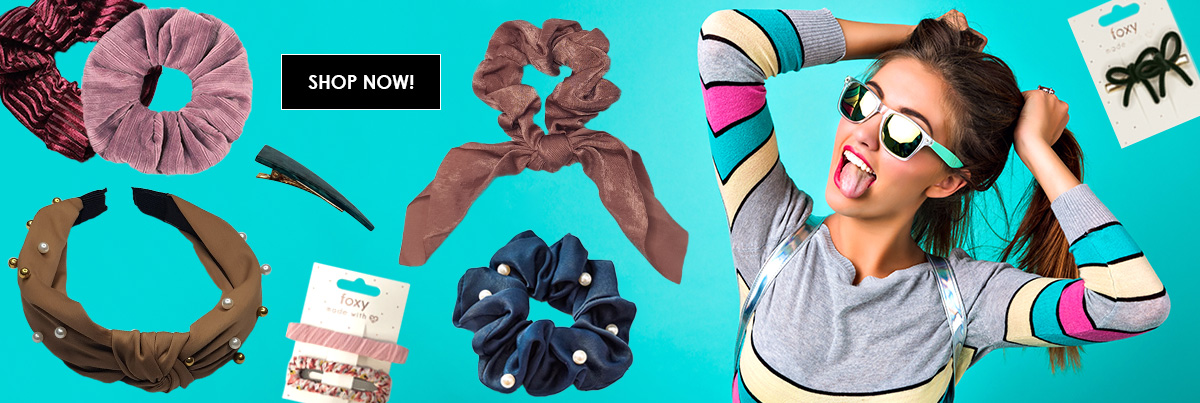 Modern Hair Accessories Foxy - Scrunchies Clips Barrettes and more